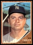 1962 Topps #589  Bob Turley  Front Thumbnail