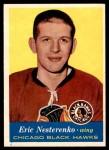 1957 Topps #24  Eric Nesterenko  Front Thumbnail