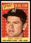 1958 Topps #493   -  Bob Turley All-Star Front Thumbnail
