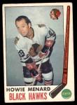 1969 O-Pee-Chee #73  Howie Menard  Front Thumbnail