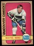 1972 O-Pee-Chee #84  Wayne Maki  Front Thumbnail