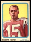 1963 Topps CFL #56  Whit Tucker  Front Thumbnail