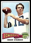 1975 Topps #145  Roger Staubach  Front Thumbnail