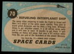 1957 Topps Space #70   Refueling Interplanet Ship  Back Thumbnail