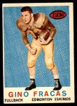 1959 Topps CFL #48  Gino Fracas  Front Thumbnail