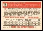 1952 Topps REPRINT #47  Willie Jones  Back Thumbnail