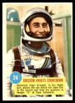 1963 Topps Astronauts #26   -  Gus Grissom Grissom awaits countdown Front Thumbnail