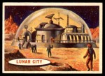 1957 Topps Space #58   Lunar City  Front Thumbnail