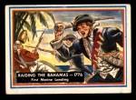 1953 Topps Fighting Marines #75   Raiding The Bahamas Front Thumbnail