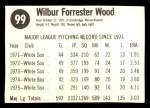 1976 Hostess #99  Wilbur Wood  Back Thumbnail