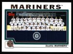 2004 Topps #663   Seattle Mariners Team Front Thumbnail