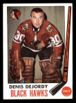 1969 Topps #66  Denis DeJordy  Front Thumbnail