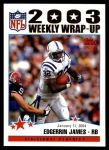 2004 Topps #309   -  Edgerrin James Weekly Wrap-Up Front Thumbnail