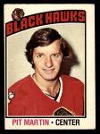 1976 O-Pee-Chee NHL #76  Pit Martin  Front Thumbnail