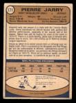 1974 O-Pee-Chee NHL #171  Pierre Jarry  Back Thumbnail