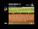 2007 Topps Update #196  Brian Wolfe  Back Thumbnail