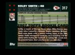 2007 Topps #317  Kolby Smith  Back Thumbnail