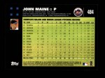 2007 Topps #484  John Maine  Back Thumbnail