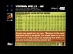 2007 Topps #488  Vernon Wells  Back Thumbnail