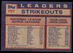 1984 Topps #707   -  Tom Seaver / Steve Carlton / Nolan Ryan NL Active Strikout Leaders Back Thumbnail