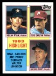 1984 Topps #4   -  Nolan Ryan / Steve Carlton / Gaylord Perry 1983 Highlight - 3 Surpass Walter Johnson in K's Front Thumbnail