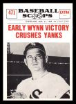 1961 Nu-Card Scoops #471   -   Early Wynn  Victory Crushes Yanks Front Thumbnail