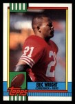 1990 Topps #21  Eric Wright  Front Thumbnail
