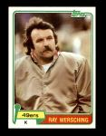1981 Topps #36  Ray Wersching  Front Thumbnail