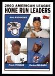 2004 Topps #339   -  Alex Rodriguez / Frank Thomas / Carlos Delgado AL HR Leaders Front Thumbnail