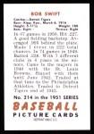 1951 Bowman REPRINT #214  Bob Swift  Back Thumbnail
