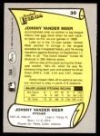 1988 Pacific Legends #30  Johnny VanderMeer  Back Thumbnail
