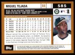 2002 Topps #585  Miguel Tejada  Back Thumbnail