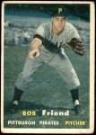 1957 Topps #150  Bob Friend  Front Thumbnail