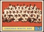1961 Topps #7 YEL  White Sox Team Front Thumbnail