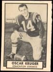 1962 Topps CFL #48  Oscar Kruger  Front Thumbnail