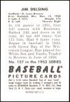 1952 Bowman REPRINT #157  Jim Delsing  Back Thumbnail