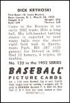 1952 Bowman REPRINT #133  Dick Kryhoski  Back Thumbnail