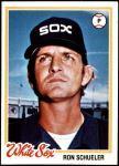 1978 Topps #409  Ron Schueler  Front Thumbnail