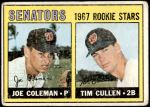 1967 Topps #167   -  Joe Coleman / Tim Cullen Senators Rookies Front Thumbnail