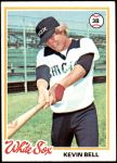 1978 Topps #463  Kevin Bell  Front Thumbnail