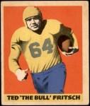 1949 Leaf #37  Ted Fritsch Sr.  Front Thumbnail