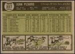 1961 Topps #227  Juan Pizarro  Back Thumbnail