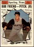 1961 Topps #585   -  Bob Friend All-Star Front Thumbnail