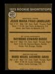 1973 Topps #607   -  Ray Busse / Pepe Frias / Mario Guerrero Rookie Shortstops Back Thumbnail