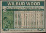 1977 Topps #198  Wilbur Wood  Back Thumbnail