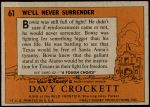 1956 Topps Davy Crockett Orange Back #61   We'll Never Surrender  Back Thumbnail