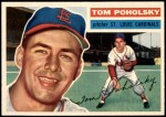 1956 Topps #196  Tom Poholsky  Front Thumbnail