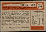 1954 Bowman #197  Lou Kretlow  Back Thumbnail