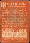1952 Topps Look 'N See #60  Wild Bill Hickok  Back Thumbnail