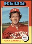 1975 Topps #345  Clay Carroll  Front Thumbnail